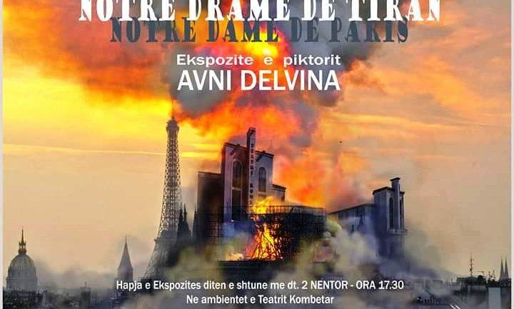 """""""Notre Drame"""", hapet ekspozita e Avni Delvinës te Teatri Kombëtar"""