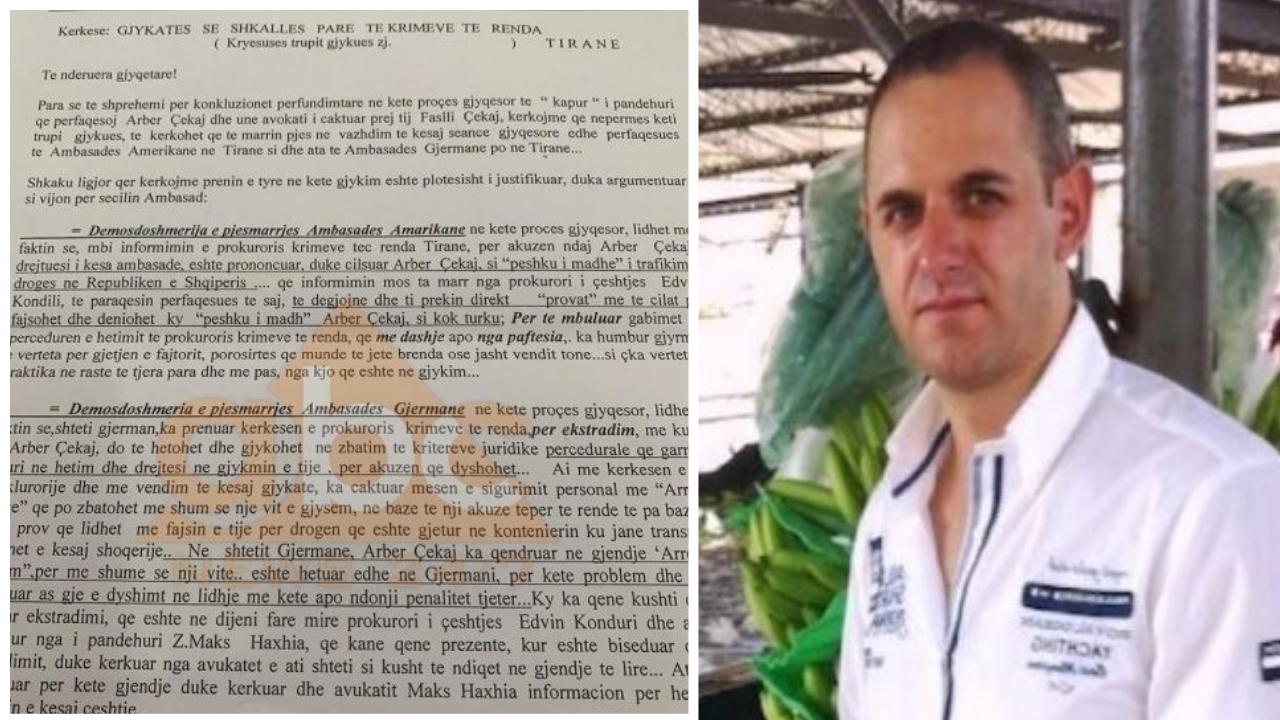 """DOKUMENT/ Shtyhet seanca, Arber Çekaj i dosjes kokaina kërkon """"mbrojtje"""" diplomatike"""