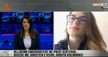 """Emigrantët e mbetur në """"tokë neutrale"""", juristja: Po shkelen të drejtat e tyre, shteti të marrë masa"""