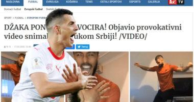 """VIDEO/ Tërbohen në Serbi, Granit Xhaka u heq trurin me një postim në """"Instragram"""""""