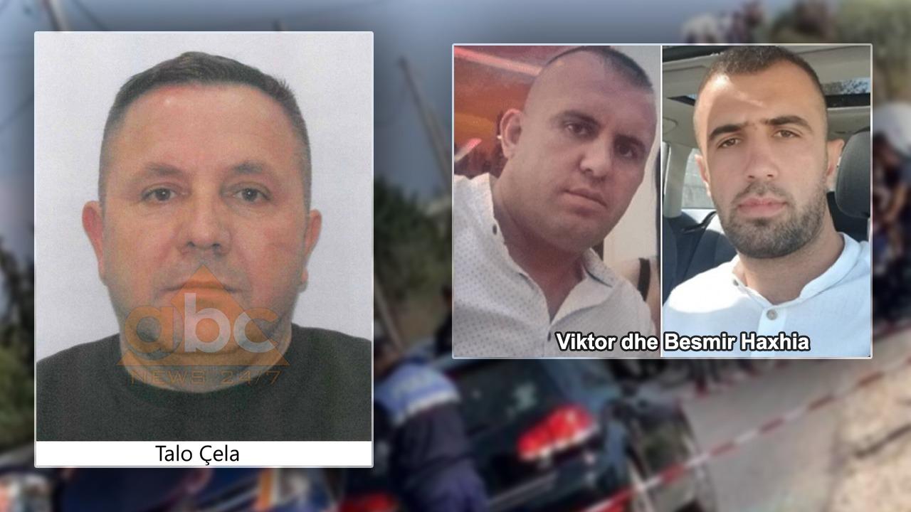 Në arrati për grabitjen e Rinasit, Talo Çela dyshohet se kërkoi ekzekutimin e vëllezërve Haxhia