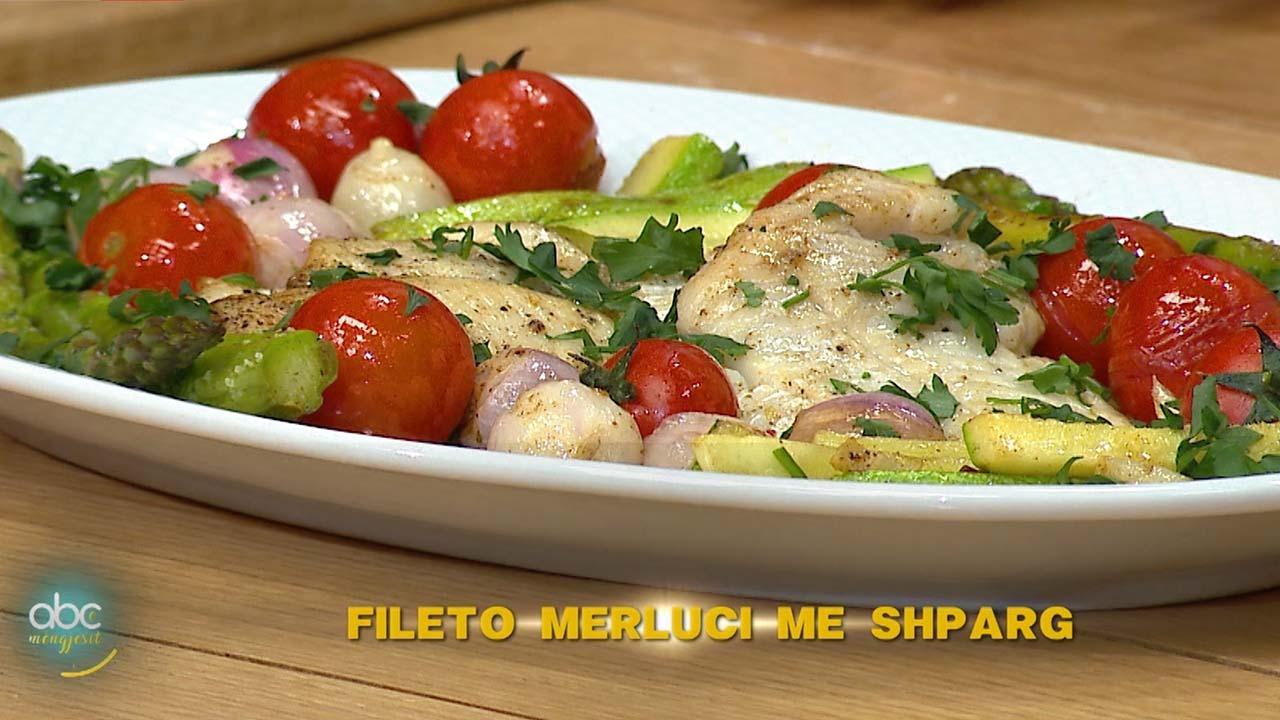 Fileto merluci me Shparg – Receta nga Florenca Reçi
