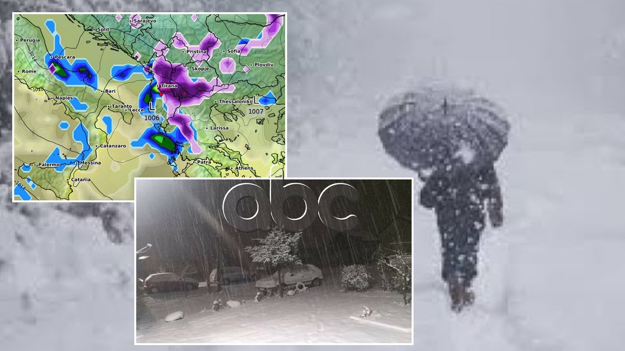 """Rrebeshe shiu dhe dëbore, nesër """"acari i zi"""": Moti i keq gozhdon Shqipërinë"""