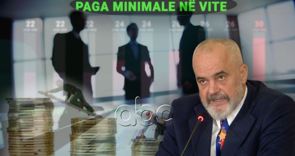 Rama: We will increase the minimum wage and double the economic aid