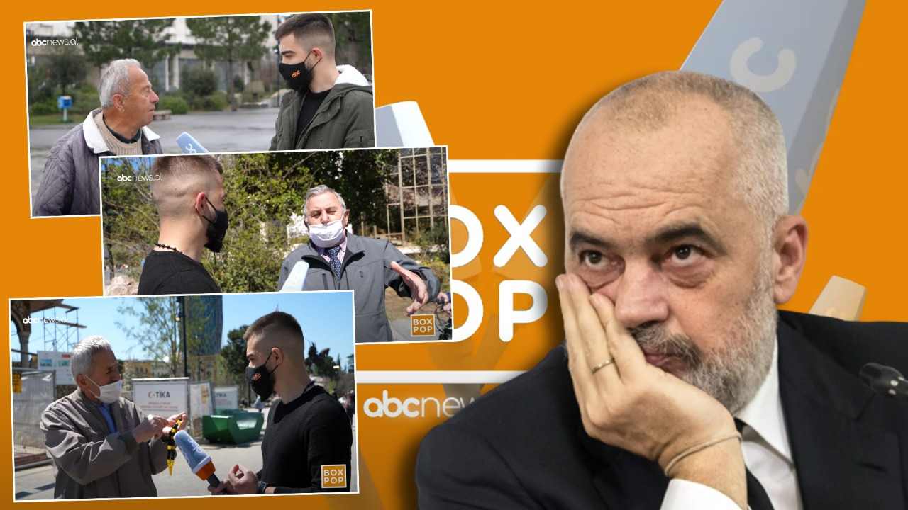 Pse është thinjur Edi Rama? Box Pop në Abcnews.al