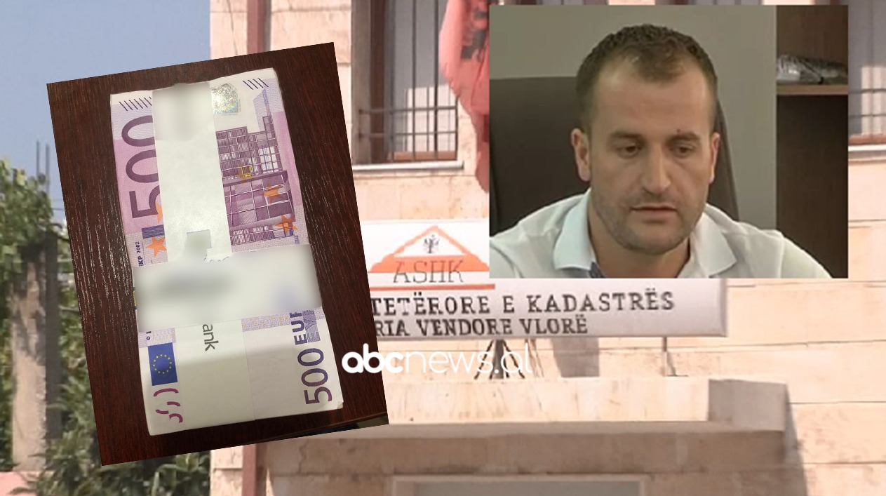 """U arrestua për falsifikim dokumentesh, ish-drejtorit të Kadastrës Vlorë i gjendet një """"tufë"""" parash"""